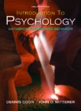 Introduction to Psychology: Gateways to Mind and Behavior , Twelfth Edition (with Concept Maps and Reviews)