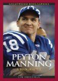 Peyton Manning: A Biography (Greenwood Biographies)