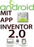 MIT App Inventor V 2.0: app creation that transforms