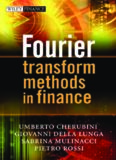 Fourier Transform Methods in Finance (The Wiley Finance Series)