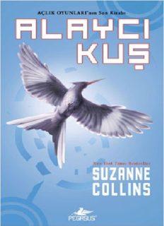 Alaycı Kuş - Suzanne Collins