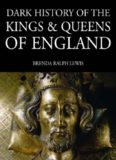 Dark History of the Kings and Queens of England