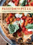 Passion for pizza : a journey through thick and thin to find the pizza elite