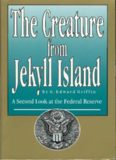 G. Edward Griffin - The Creature from Jekyll Island