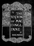 Aislinge Meic Conglinne = The vision of MacConglinne