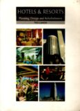 Hotels and Resorts: Planning, Design and Refurbishment