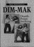 Dim-Mak Death-Point Striking - Erle Montaigue
