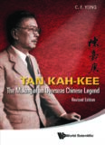 Tan Kah-Kee : The Making of an Overseas Chinese Legend (Revised Edition)