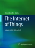 The Internet of Things: Industrie 4.0 Unleashed