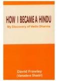 How I Became a Hindu by David Frawley - Hindu Online