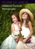 The Sandy Puc' Guide to Children's Portrait Photography (Sandy Puc Guide)