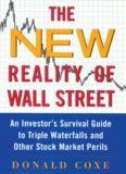 The New Reality of Wall Street : An Investor's Survival Guide to Triple Waterfalls and Other Stock Market Perils