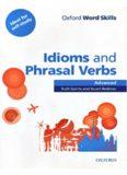Oxford Word Skills  Advanced  Idioms & Phrasal Verbs (Student's book with key)