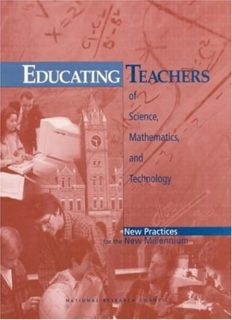 Educating Teachers of Science, Mathematics, and Technology