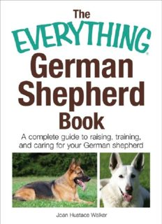 The everything German shepherd book : a complete guide to raising, training, and caring for your German shepherd