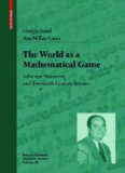 The World as a Mathematical Game: John von Neumann and Twentieth Century Science (Science Networks