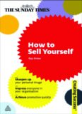 How to Sell Yourself (Sunday Times Creating Success)