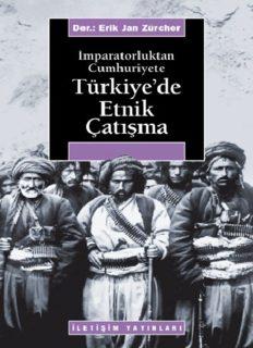 İmparatorluktan Cumhuriyete Türkiye'de Etnik Çatışma - Erik Jan Zürcher