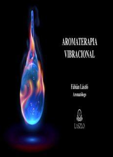 27. Aromaterapia vibracional - Fábián László Soares Flégner