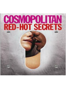 Cosmopolitan - Red Hot Secrets. Guide of sexual positions