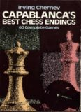 Page 1 Page 2 CAPABLANCAS BEST CHESS ENDINGS Page 3 Page 4 CAPABLANCAS BEST ...