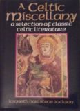 A Celtic Miscellany: A Selection of Classic Celtic Literature