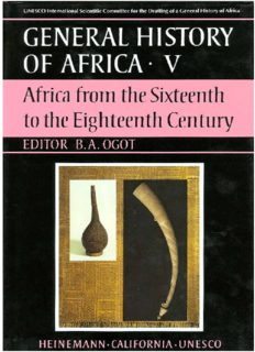 General History of Africa, Volume 5: Africa from the Sixteenth to the Eighteenth Century