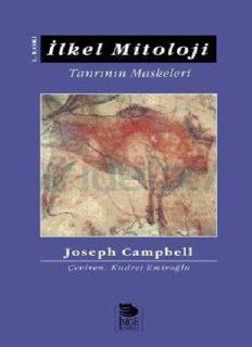 İlkel Mitoloji -Tanrının Maskeleri - Joseph Campbell