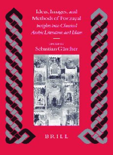 Ideas, Images, And Methods Of Portrayal: Insights Into Classical Arabic Literature And Islam (Islamic History and Civilization) (Islamic History and Civilization)