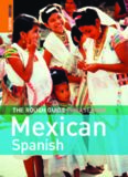 The Rough Guide to Mexican Spanish Dictionary Phrasebook 3 (Rough Guide Phrasebooks)