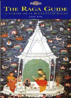 The Raga Guide: A Survey of 74 Hindustani Ragas