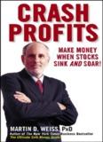 Crash Profits. Make Money when Stocks Sink and Soar.pdf