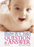 The Baby and Child Question and Answer Book