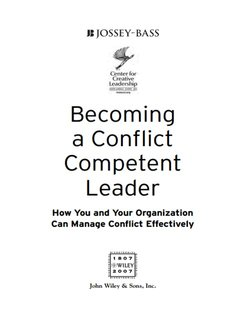 CONFLICT MANAGEMENT Becoming a Conflict Competent Leader