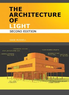 The architecture of light: architectural lighting design concepts and techniques. A textbook of procedures and practices for the architect, interior designer and lighting designer