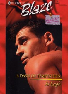 A Dash of Temptation: Men to Do (Harlequin Blaze, No 72)