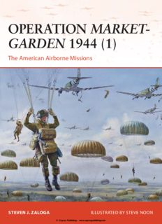 Operation Market-Garden 1944 (1) : The American Airborne Missions