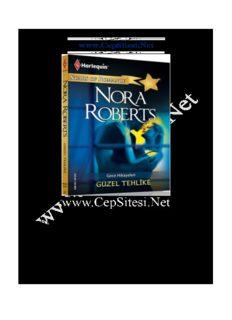Nora Roberts - Güzel Tehlike www.CepSitesi.Net
