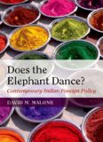 Does the elephant dance?: contemporary Indian foreign policy