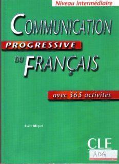 Communication progressive du Francais. Niveau intermediaire. Corriges