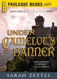 Under Camelot's Banner (Camelot's Sword)