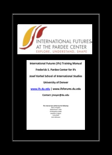 (IFs) Training Manual Frederick S. Pardee Center for IFs Josef Korbel School of International ...