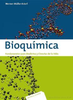 Bioquímica : fundamentos para medicina y ciencias de la vida