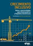 Retos y oportunidades para Centroamérica y República Dominicana