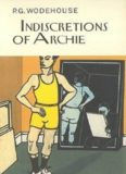From the Manor Wodehouse Collection a Selection from the Early Works of P G Wodehouse