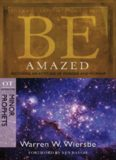 Be Amazed. Restoring an Attitude of Wonder and Worship