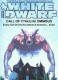 Call of Cthulhu - White Dwarf - Call of Cthulhu Omnibus