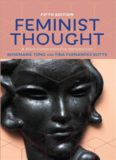 Feminist Thought - A More Comprehensive Introduction (5th edition - 2018)