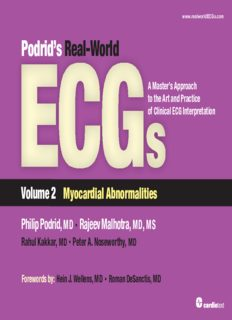 Podrid's Real-World ECGs: A Master's Approach to the Art and Practice of Clinical ECG Interpretation. Volume 2, Myocardial Abnormalities