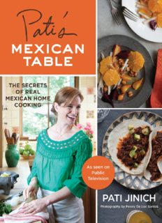 Pati's Mexican table : the secrets of real Mexican home cooking